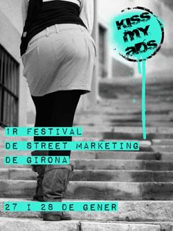 Primer Festival de Street Marketing - Kiss My Ads
